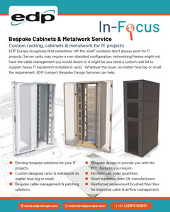 EDP Bespoke Server & Networks Cabinets and associated metalwork for IT projects in Data Centres and IT rooms