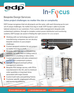 EDP Europe's Bespoke Design Services solve data centre project challenges when there is no off-the-shelf solution