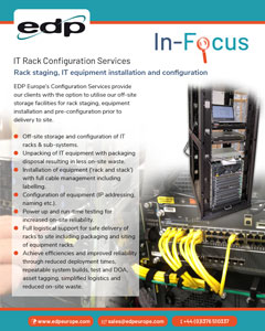 IT Rack Configuration Services is part of EDP Europe's Data Centre Services and enables clients to pre-build IT racks off-site