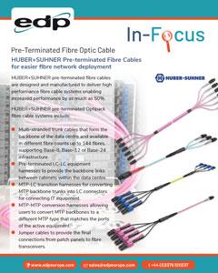 HUBER+SUHNER Pre-terminated Fibre for easier fibre network deployment