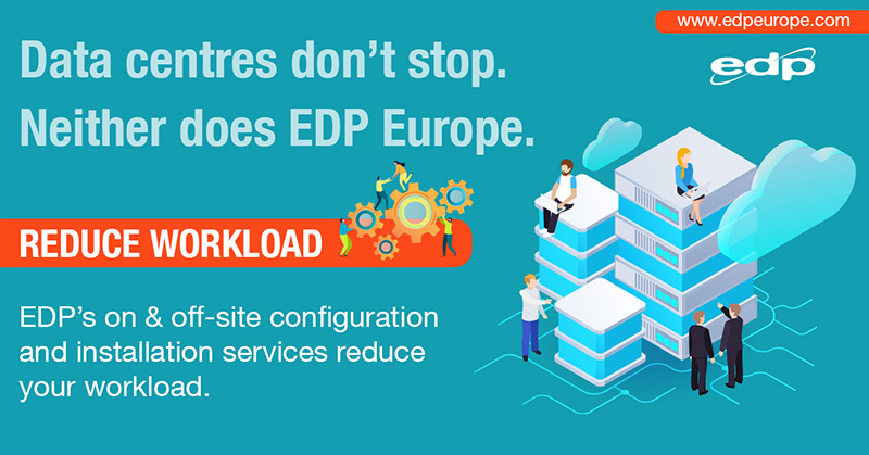 EDP Europe's configuration & installation services help reduce workload