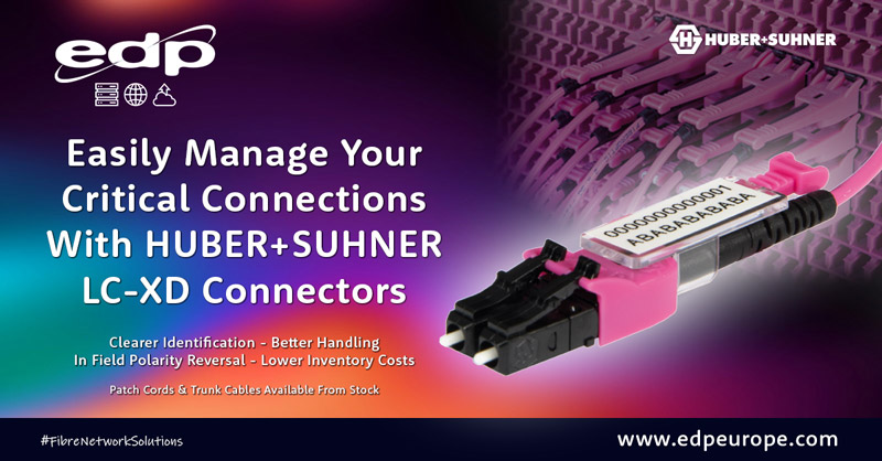 Easily Manage Your Critical Connections With HUBER+SUHNER LC-XD Connectors